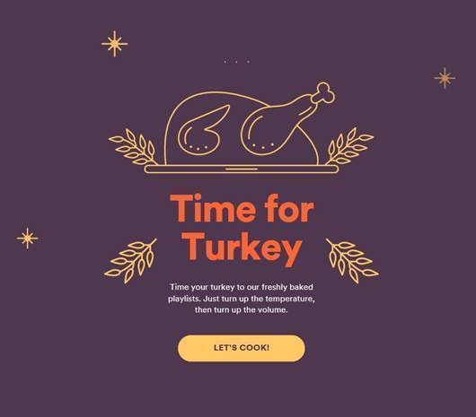 Spotify's Turkey Timer feature will make thanksgiving easy.