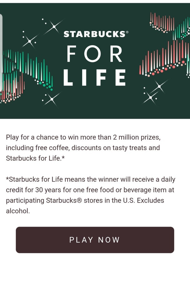 Here's How To Get Starbucks For Life Free Plays so you can get free coffee for thirty years.