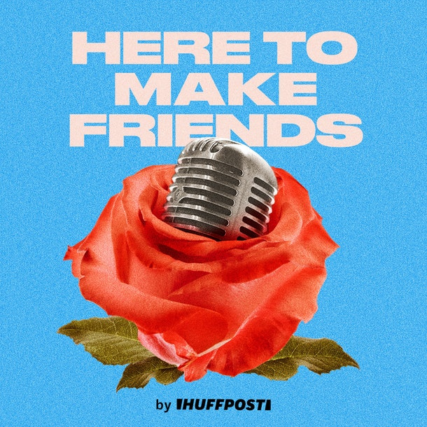 'Here to Make Friends' podcast logo