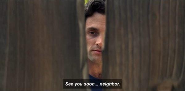 Joe's neighbor in 'You' Season 2 is the big cliffhanger.