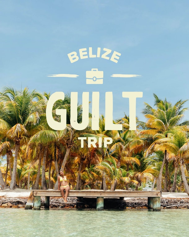 "The Belize Tourism Board's 2020 ""Guilt Trip"" Giveaway could win you a free five-day trip."